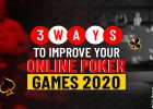 3 Ways to improve Poker Games Online