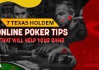 7 Texas Holdem Poker Tips